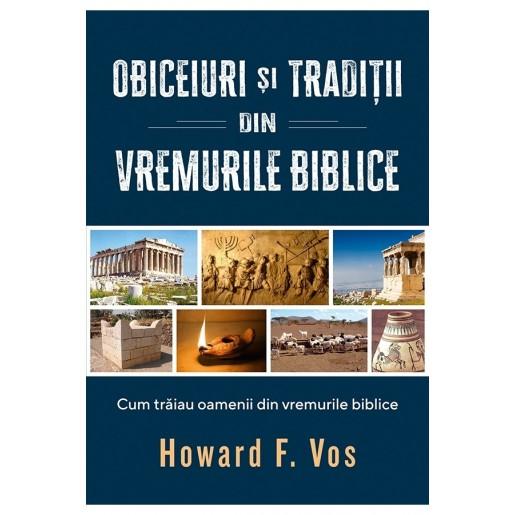 Obiceiuri și tradiții din vremurile biblice