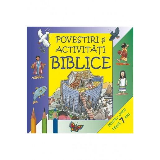 Povestiri si activitati biblice - pentru copii peste 7 ani