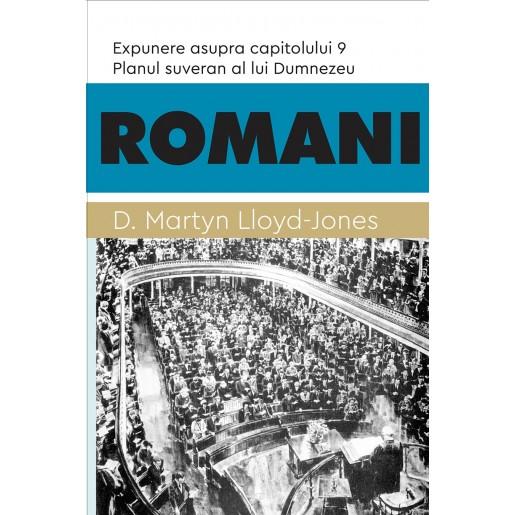 Romani - Planul suveran al lui Dumnezeu. Expunere asupra capitolului 9