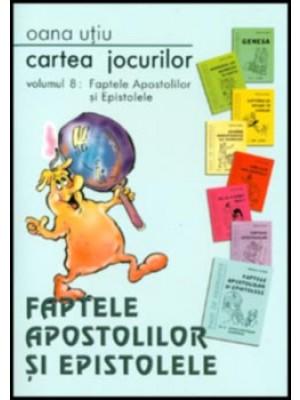 Cartea jocurilor vol. 8 - Faptele Apostolilor si epistolele