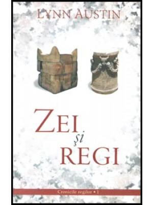 Zei si regi - Cronicile Regilor - vol 1
