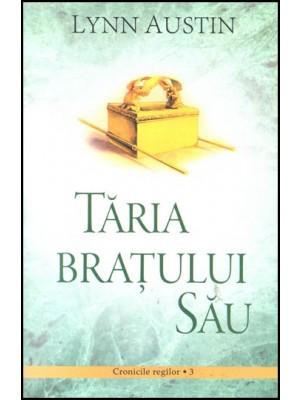 Taria bratului Sau - Cronicile regilor - vol 3