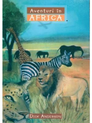 Aventuri in Africa