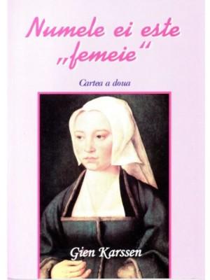 Numele ei este femeie, vol. II