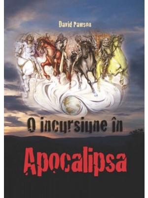 O incursiune in Apocalipsa