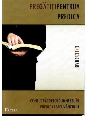 Pregatiti pentru a predica