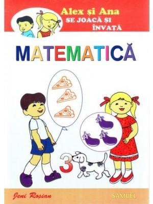 Alex si Ana se joaca si invata matematica