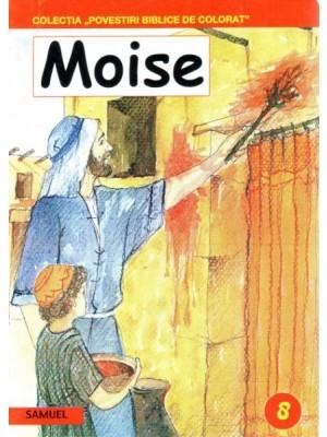 Moise - Povestiri biblice de colorat