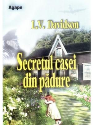 Secretul casei din padure