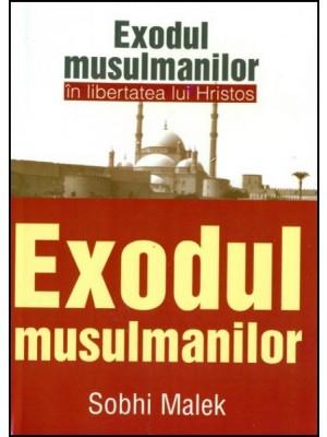 Exodul musulmanilor in libertatea lui Hristos