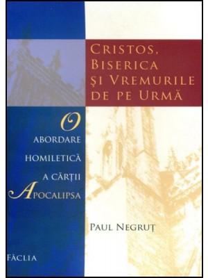 Cristos, Biserica si vremurile de pe urma