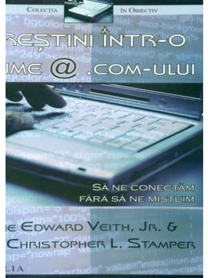 Crestini intr-o lume a @.com-ului
