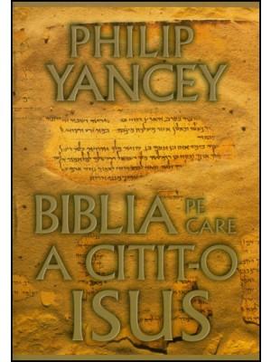 Biblia pe care a citit-o Isus
