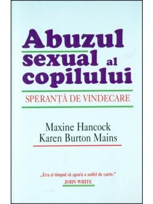 Abuzul sexual al copilului - speranta de vindecare