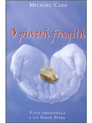 O piatra fragila