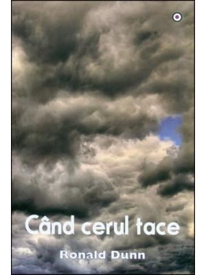 Cand cerul tace