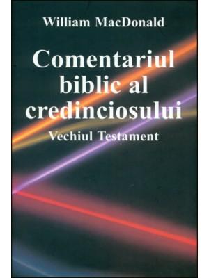 Comentariul Biblic al credinciosului pe Vechiul Testament