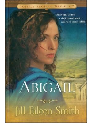 Abigail - seria Sotiile regelui David - vol 2