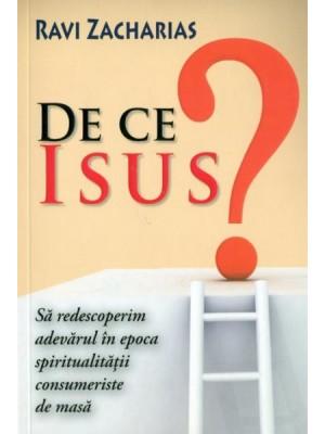 De ce Isus?