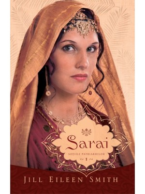 Sarai - vol. 1 - Sotiile Patriarhilor