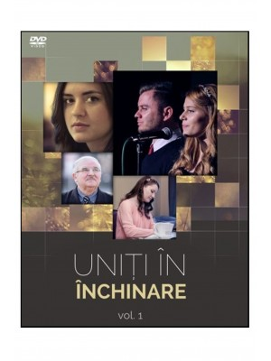 DVD - Uniti in inchinare #1 - Ioan Timofte & Bianca Cernisov & Corina Petre & Alin si Florina Jivan