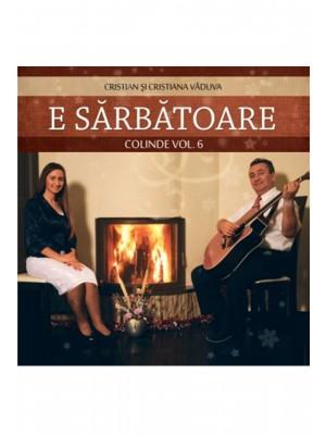 CD Cristian Vaduva - E sarbatoare, vol.6