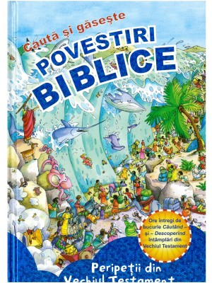 Seria de povestiri biblice Caută si Găseşte - Vechiul Testament