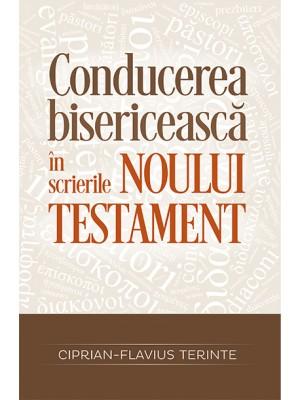 Conducerea bisericeasca in scrierile Noului Testament