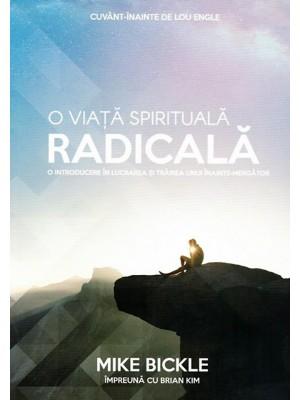 O viata spirituala radicala