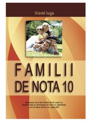 Familii de nota 10