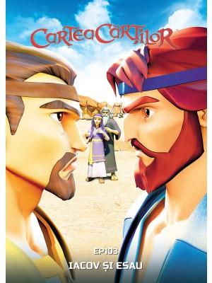 DVD - Cartea Cartilor - 3. Iacov și Esau