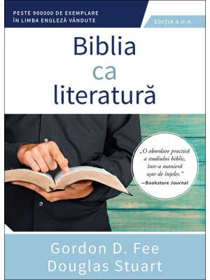 Biblia ca literatura. Editia a II-a