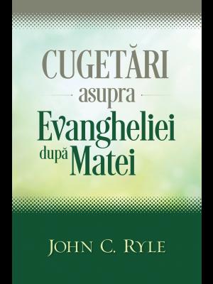 Cugetari asupra Evangheliei dupa Matei