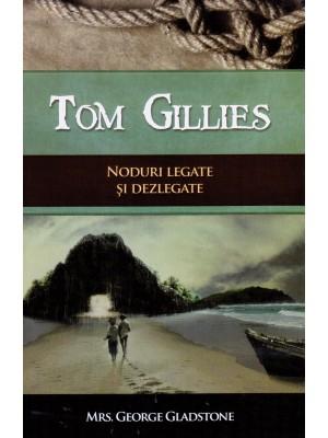 Tom Gillies - Noduri legate si dezlegate
