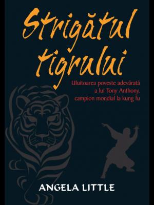 Strigatul tigrului