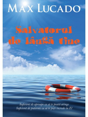Salvatorul de langa tine