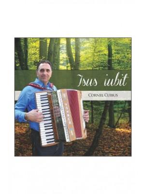CD Cornel Cuibus - Isus Iubit