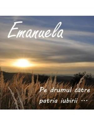CD Emanuela - Pe drumul către patria iubirii