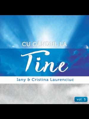 CD Iany și Cristina Laurenciuc - Cu gândul la Tine