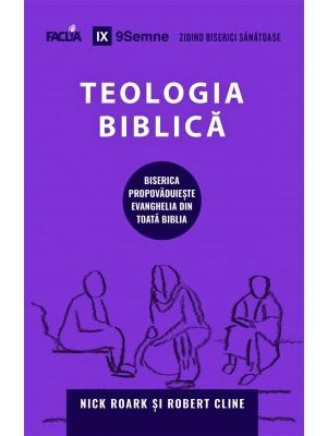 Teologia Biblică - Biserica propovăduiește Evanghelia din toată Biblia
