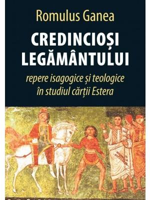 Credinciosi legamantului: repere isagogice si teologice in studiul cartii Estera