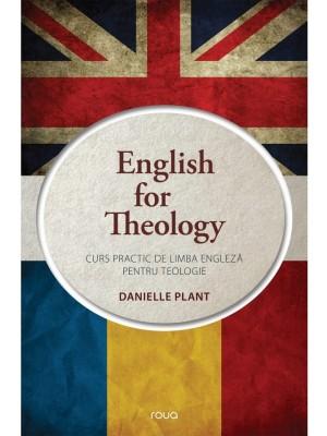 English for Theology. Curs practic de limba engleză pentru teologie