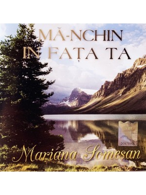 CD Mariana Somesan - Ma-nchin in fata ta