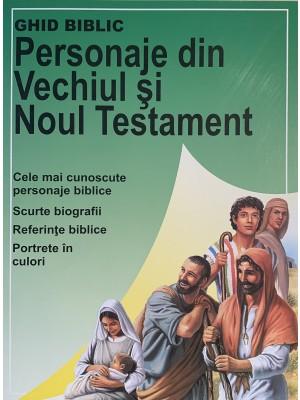Personaje din Vechiul si Noul Testament - Ghid Biblic