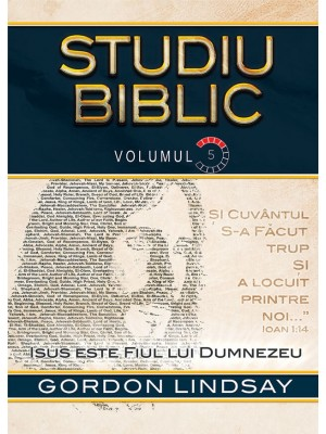 Isus este Fiul lui Dumnezeu. Studiu Biblic. Vol. 5