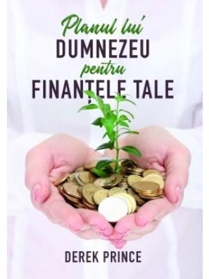 Planul lui Dumnezeu pentru finantele tale