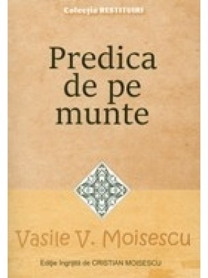 Predica de pe Munte. Colectia Restituiri