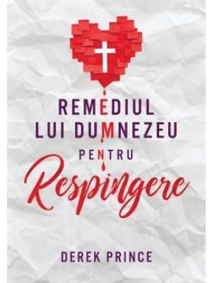 Remediul lui Dumnezeu pentru respingere