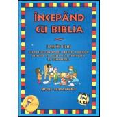 Incepand cu Biblia - Noul Testament