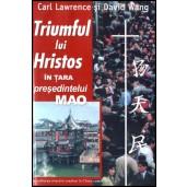 Triumful lui Hristos in tara presedintelui Mao